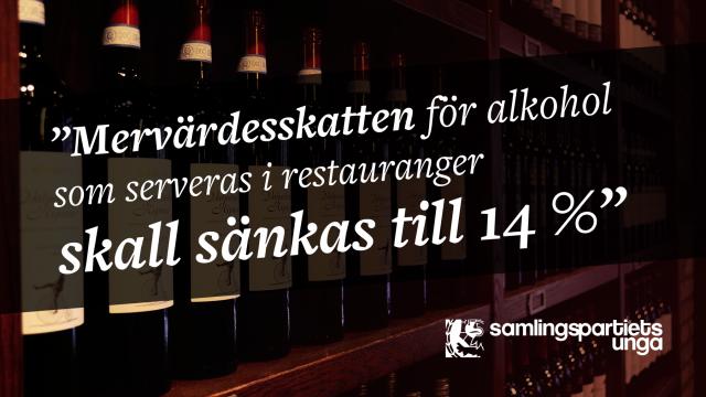 Mervärdeskatten för alkohol skall sänkas till 14%