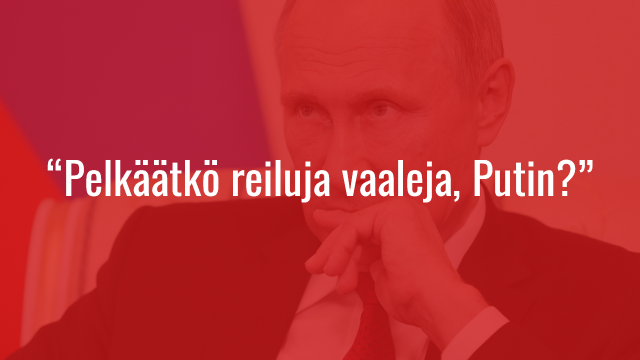 "Kokoomusnuoret: ""Pelkäätkö reiluja vaaleja, Putin?"""