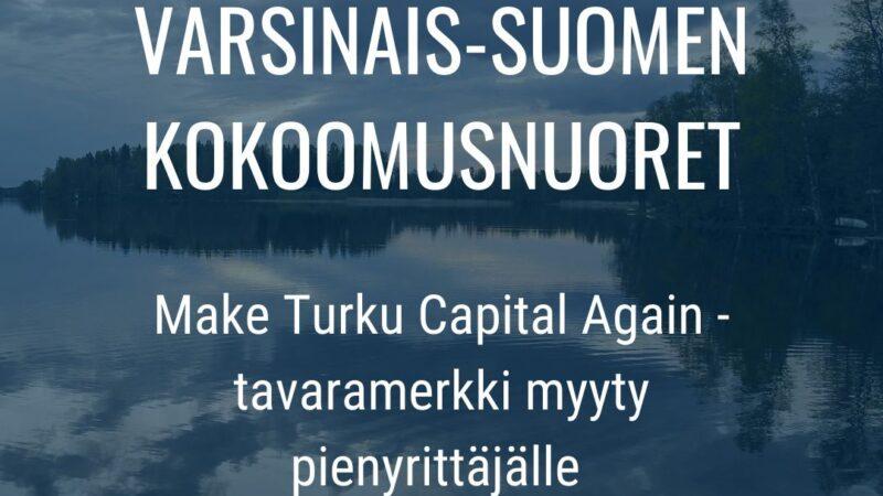 Varsinais-Suomen Kokoomusnuoret myivät Make Turku Capital Again -tavaramerkin pienyrittäjälle